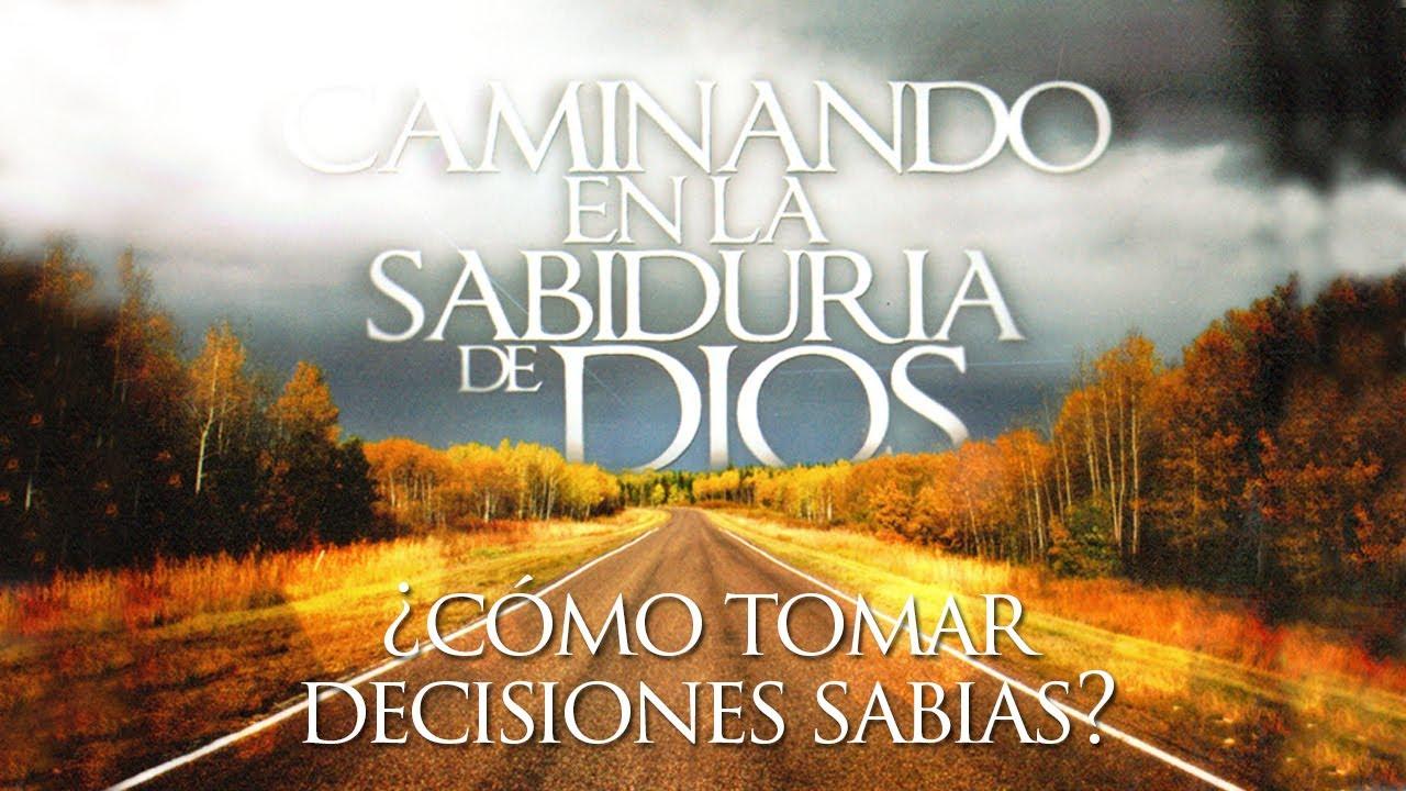 tomar decisiones sabias segun biblia