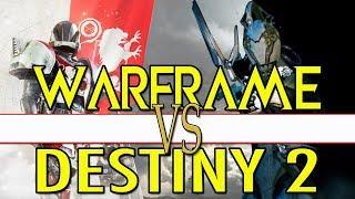 Warframe VS Destiny 2 | Worth Playing Both In 2018?