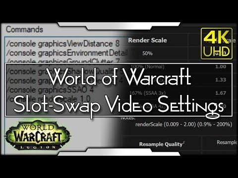 World Of Warcraft — Slot-Swap Video Settings (BFA/Legion)