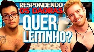 QUER LEITINHO? | Respondendo os DAORAS feat. Luba