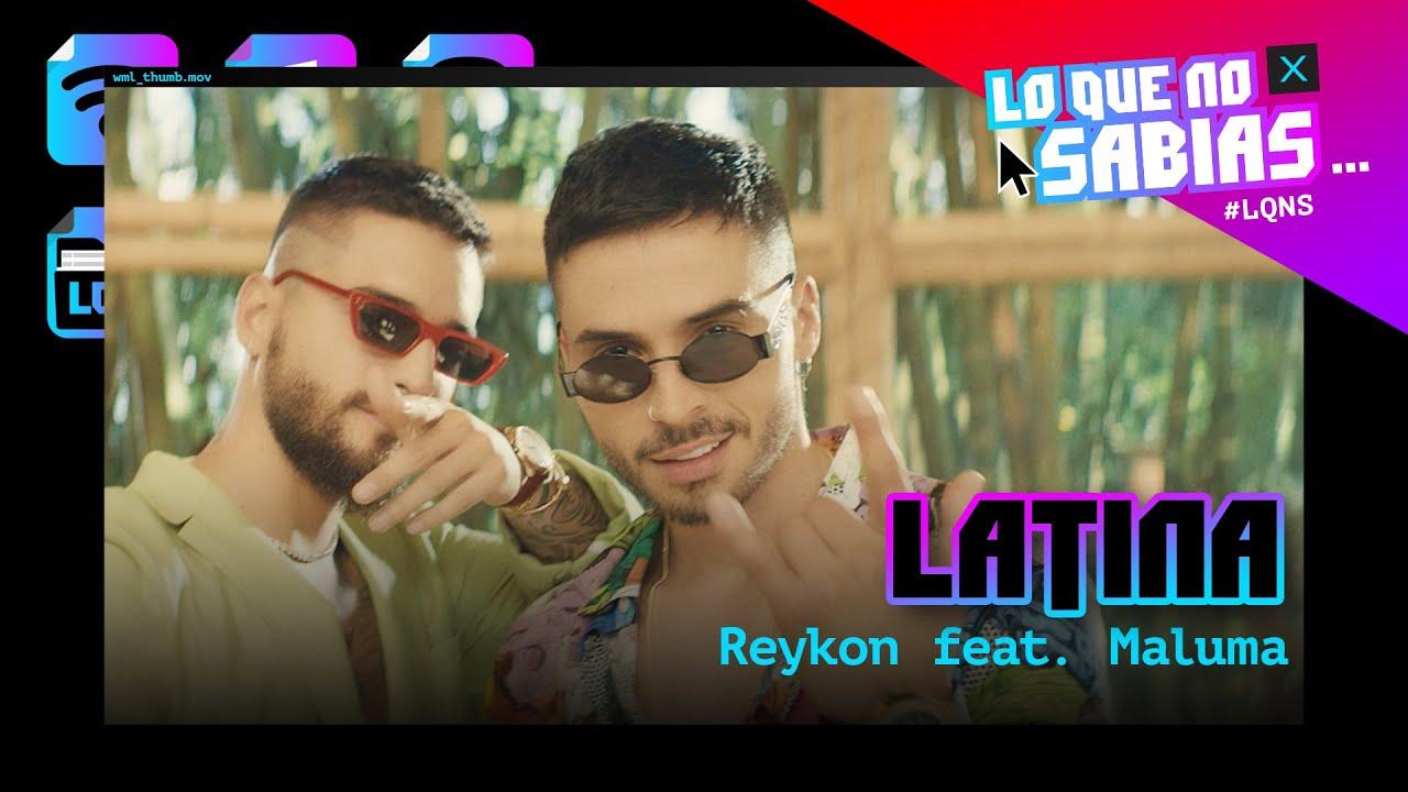 """Download Lo Que No Sabias   Reykon - """"Latina"""" feat. Maluma"""