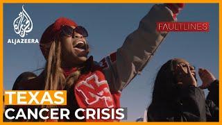 Houston's Cancer Cluster   Fault Lines