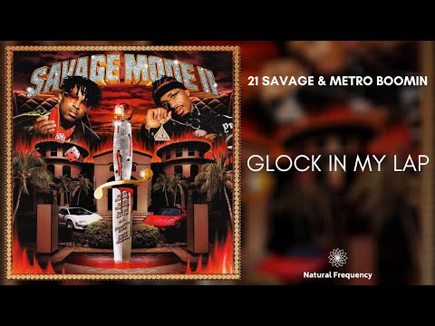 21 Savage x Metro Boomin – Glock In My Lap (432Hz)
