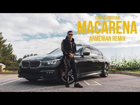 Erik Gevorgyan - Ay Macarena / Armenian Remix (2020)