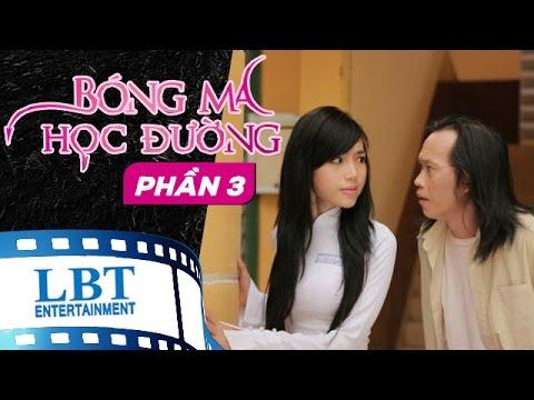 Bóng Ma Học Đường Tập 3 - Hoài Linh, Trương Quỳnh Anh, Elly Trần