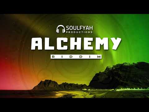 **FREE** Reggae Instrumental Beat 2019 ►ALCHEMY RIDDIM◄ by SoulFyah Productions