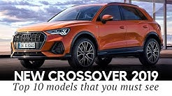 Top 10 New Crossover Cars with Updated Looks, Prices and Specifications in 2019
