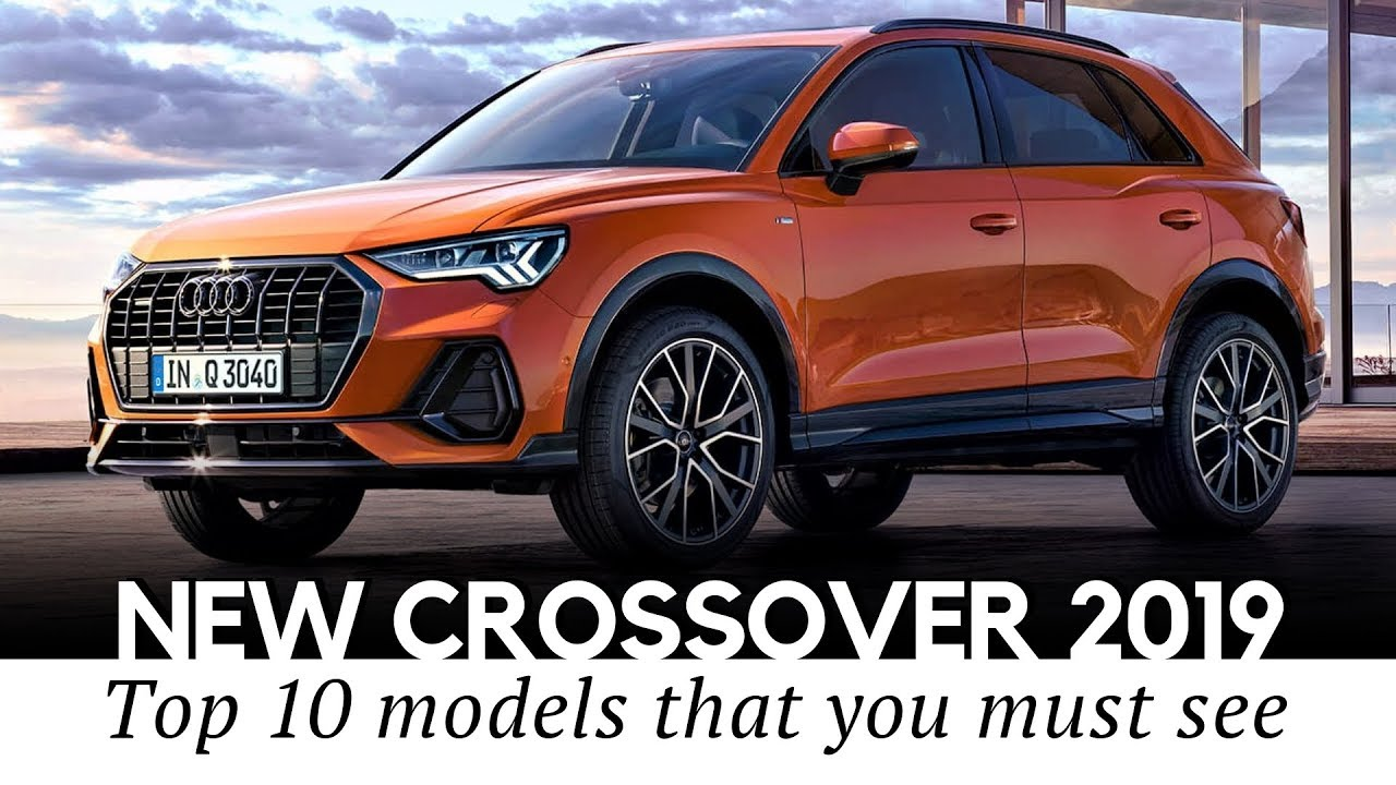 Top 10 Crossovers For 2019: Top 10 New Crossover Cars With Updated Looks, Prices And