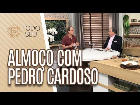 Conversa com Pedro Cardoso - Todo Seu 240619
