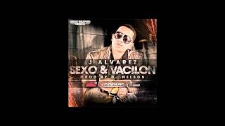 Sexo y Vacilon (Original) - J Alvarez ★REGGAETON 2011★