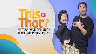 Pandji Pragiwaksono & Gamila Memilih.. #ThisOrThat