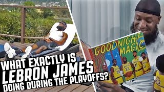What LeBron James Is Doing During The NBA Playoffs