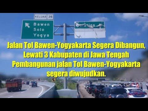 Berita Terkini Hari Ini - Jalan Tol Bawen-Yogyakarta Segera Dibangun