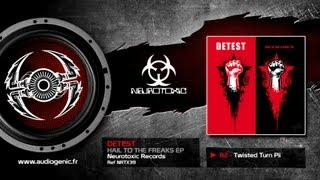 DETEST - B2 - TWISTED TURN PII - HAIL TO THE FREAKS - NRTX39