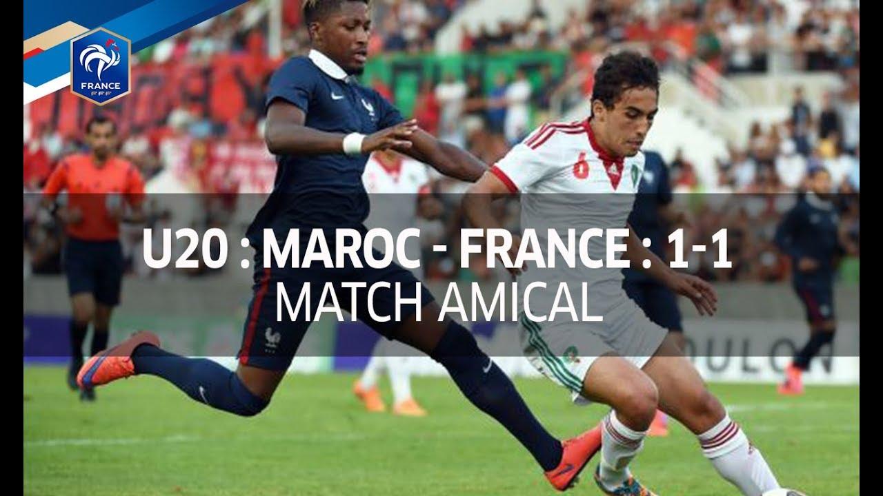 u20  amical   maroc - france  1-1   le r u00e9sum u00e9 i fff