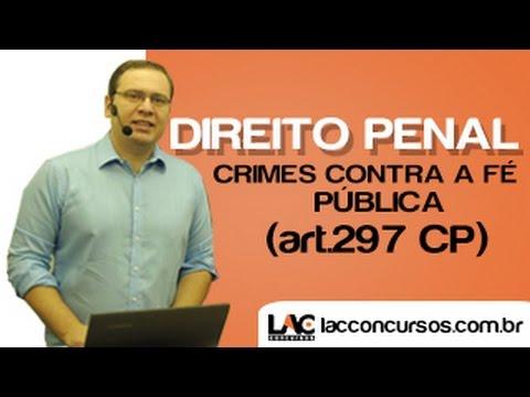 Crimes Contra Fé Pública (art. 297 CP) - Direito Penal Especial - Pedro Sillas