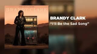 I'll Be the Sad Song