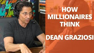 How Millionaires Think with Dean Graziosi and Lewis Howes