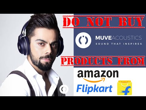 Do Not Buy Muveacoustics Products From Amazon and Flipkart, Virat Kohli Brand Muveacoustics Products