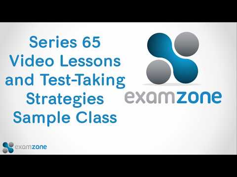 Series 65 Video Lesson and Test-Taking Strategy Session Sample Class