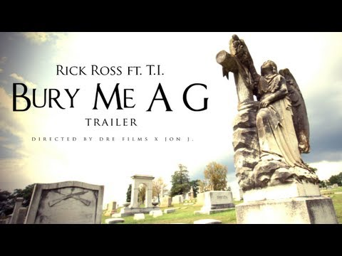 Rick Ross (Feat. T.I.) - Bury Me A G (Trailer)