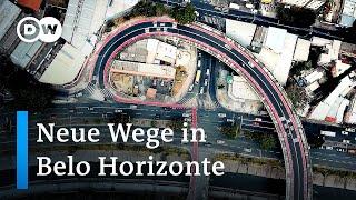 Brasilien: Die Stadt Belo Horizonte geht neue Wege   Global Ideas