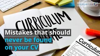 Mistakes that should never be found on your CV