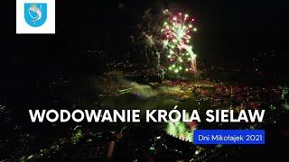 Obraz dla: Dni Mikołajek 2021   Wodowanie Króla Sielaw