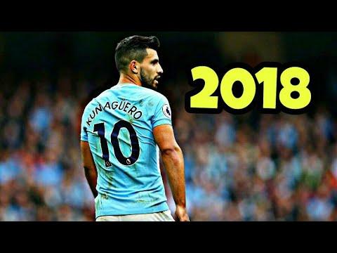 Sergio Agüero • The Perfect Striker •skills & goals 2018 | HD