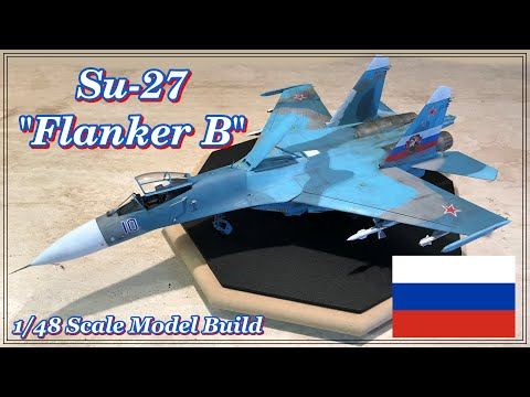 Building the Hobby Boss 1/48th Scale Su-27 Flanker B with three color Camouflage
