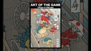 ART DES SPIELS: Ukiyo-e Heroes