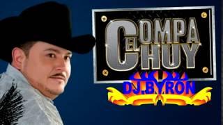 El Compa Chuy Mix Vol 1 DjByron  2015