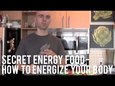Secret Energy Food | How to Energize Your Body