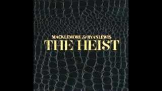 Macklemore and Ryan Lewis- Neon Cathedral