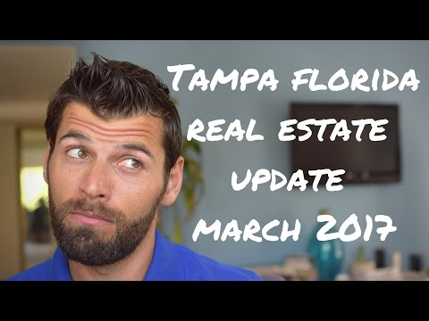 Tampa Florida Real Estate Market update March 2017