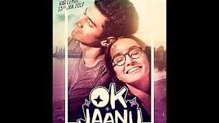 OK Jaanu Movie Trailer | Shraddha Kapoor And Aditya Roy Kapoor | First Look