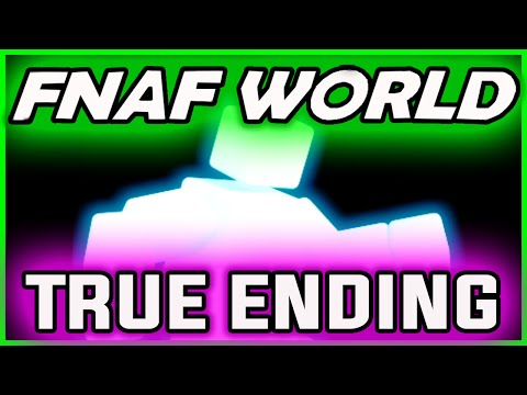 FNAF World HARD ENDING | TRUE END & Puppetmaster Boss Battle! | FNAF World Ending Gameplay