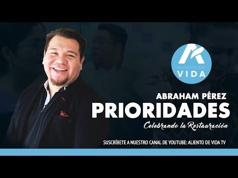 Prioridades / Abraham Perez