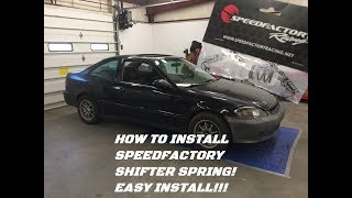 Sleeper Build Part 2-How to install a speed factory shifter spring (1999 Honda Civic)