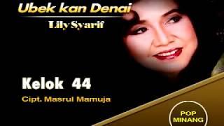 LILY SYARIF - KELOK 44