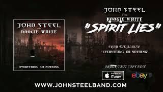 JOHN STEEL and DOOGIE WHITE - Spirit Lies (OFFICIAL AUDIO)