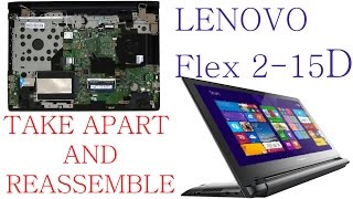 Lenovo Flex 2 15D How to Take Apart Disassemble and Reassemble