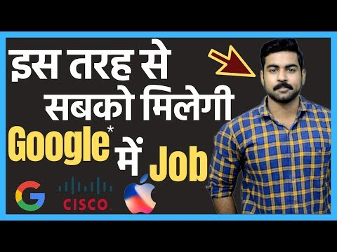 How to get Job in Google in India 2019 | Salary 5 Lakh? |  Networking | CISCO