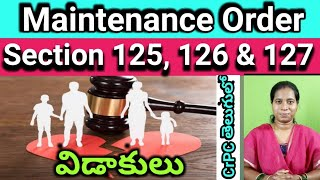 Maintenance for wife, child and parents u/s section 125, 126 & 127 crpc in Telugu