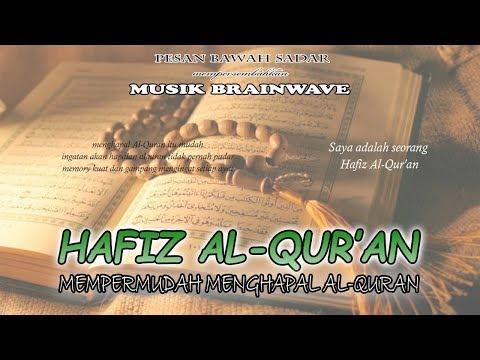 🎧 HAFIZ AL-QUR'AN ★ Mempermudah Menghapal Al-Qur'an