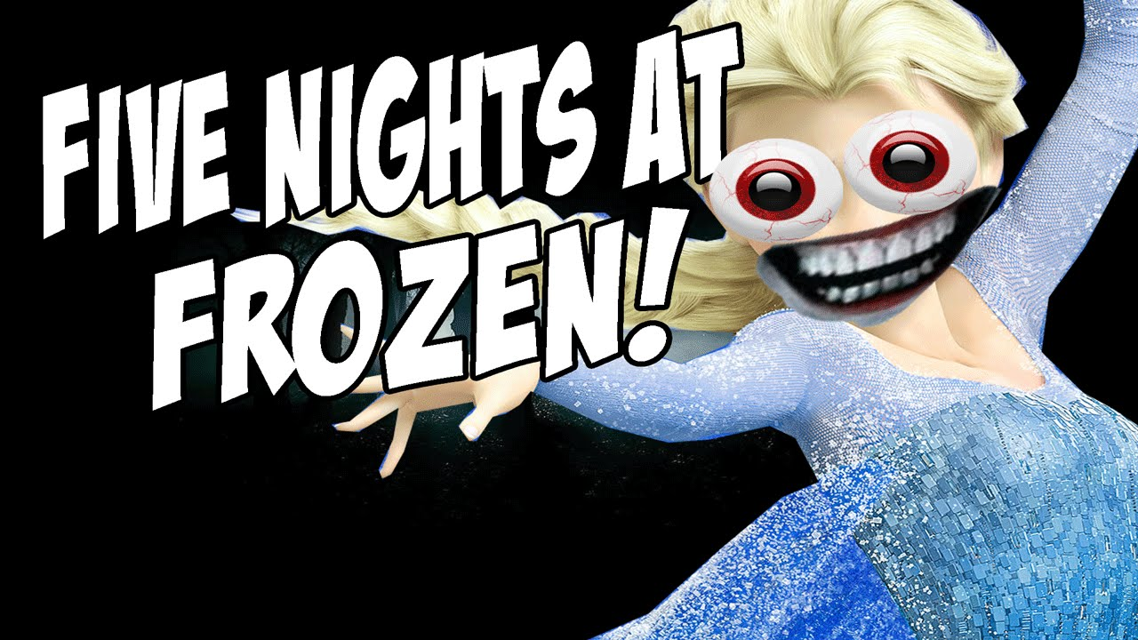 Elsa gone wild five nights at frozen night 1 incomplete youtube