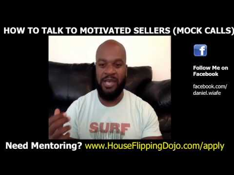 FLIPPING HOUSES: TALKING TO MOTIVATED SELLERS (Mock Seller Calls with Student)
