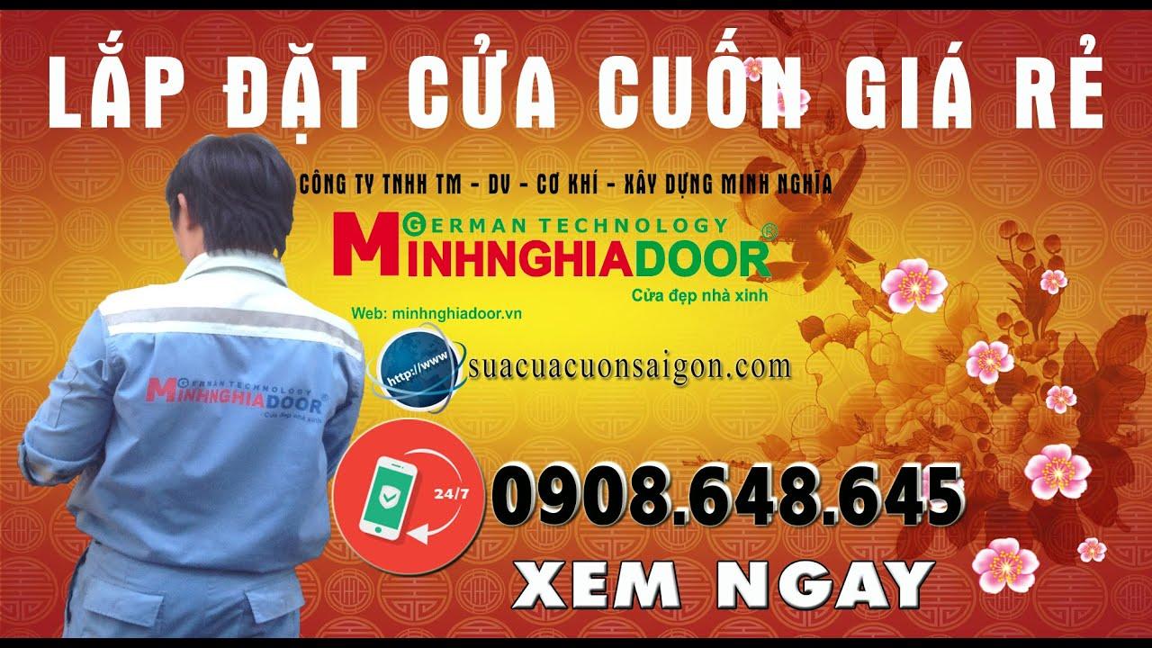 Lắp đặt cửa cuốn - Cửa cuốn Minh Nghĩa giá rẻ tại tphcm/0906648645