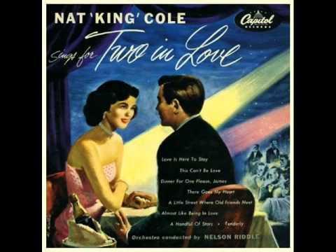 Nat King Cole with Nelson Riddle Orchestra - There Goes My Heart