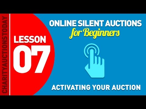 Free Online Silent Auctions Lesson 7 - Activating Your Auction